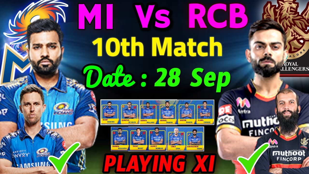 IPL 2020 - 10th Match | Mumbai Vs Bangalore | Mumbai Indians Playing 11 | RCB Vs MI Playing XI 2020