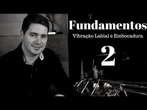 Vibração Labial e Embocadura!