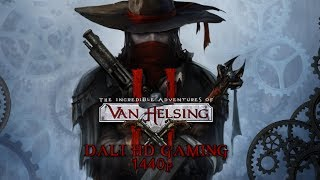 The Incredible Adventures of Van Helsing 2 PC Gameplay FullHD 1440p