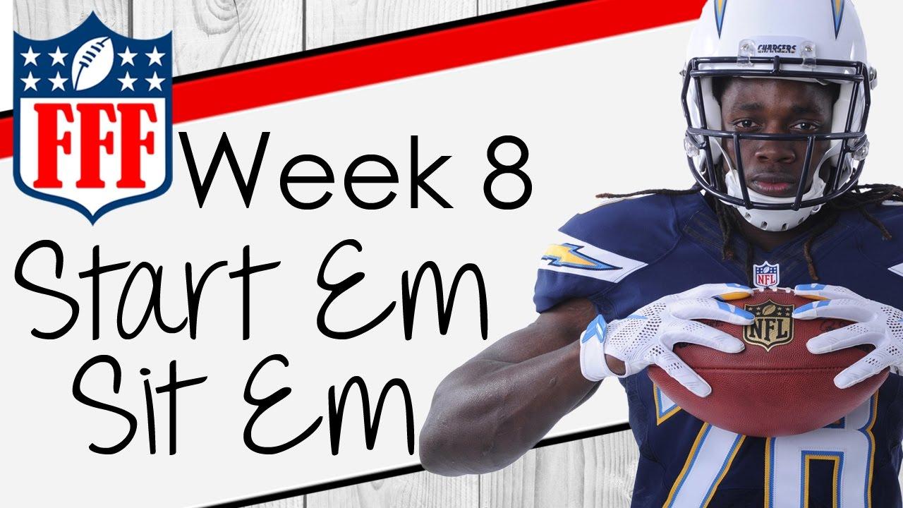 Week 8 Start\'Em Sit\'Em - 2016 Fantasy Football - YouTube