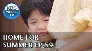 Home for Summer I 여름아 부탁해 - Ep.59 [SUB : ENG,CHN / 2019.07.2…