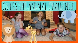 GUESS THE ANIMAL CHALLENGE