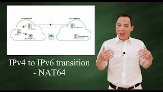 IPv4 to IPv6 transition - Translation with NAT64
