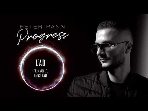 Peter Pann - ĽAD (ft. Kali, Majself, Fejbs)