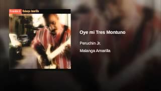Oye mi Tres Montuno