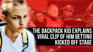 The Backpack Kid explains Viral Clip of him Kicked Off Stage