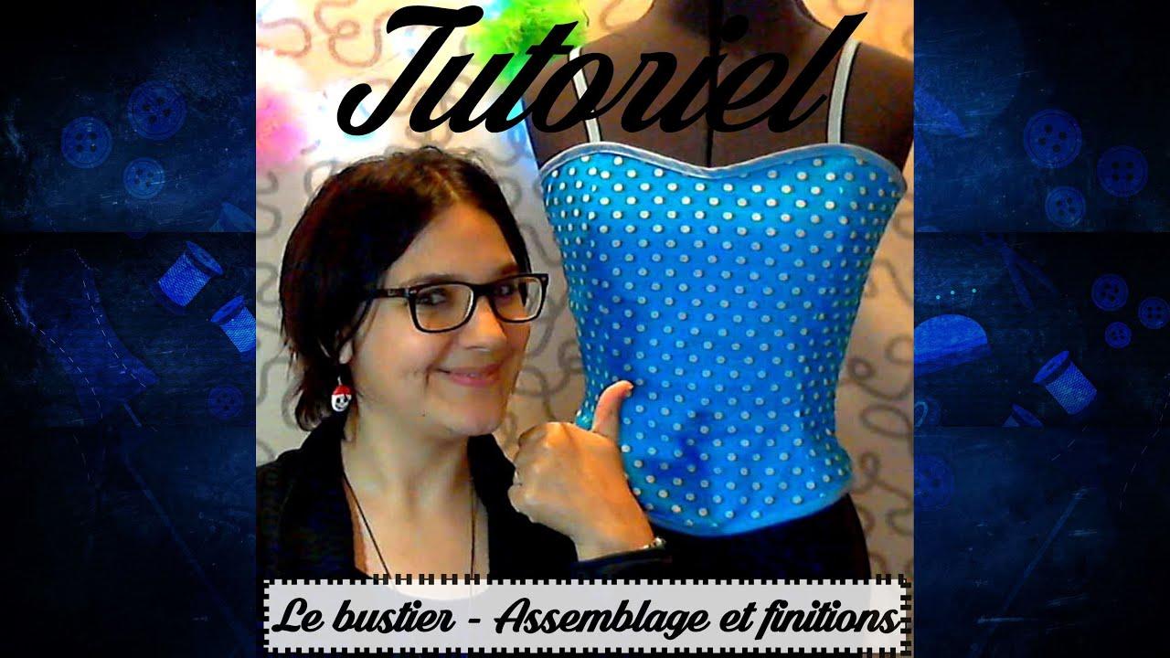 Tuto couture - Assemblage et Finition du bustier