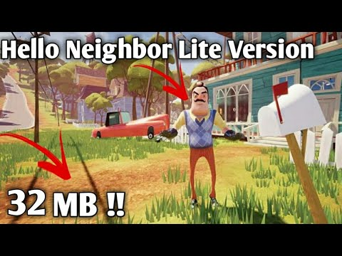 [32 MB] Hello Neighbor Lite Version For Android 2018 [Download Now]