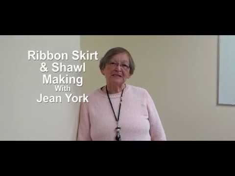 Ribbon Skirt & Shawl Making With Jean York Feb 26, 2019