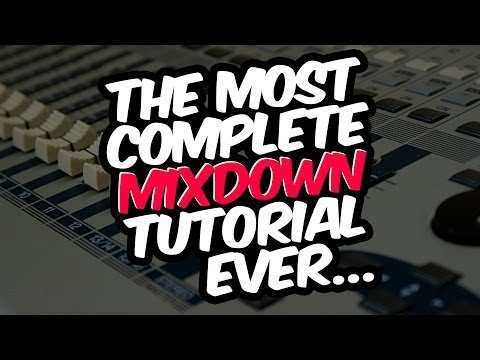 The most complete mixdown tutorial ever! - Ableton Tutorial Tuesday Season 2