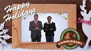 Your Commissary Wishes You Happy Holidays!