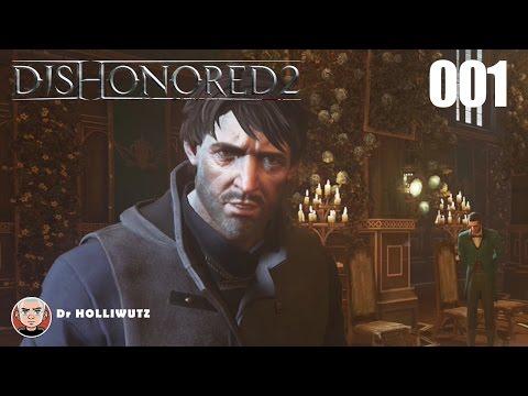 Dishonored 2 #001 - Emily Kaldwin auf der Flucht [XBO] Let's Play Das Vermächtnis der Maske