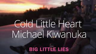 Cold Little Heart (Radio Edit) – Michael Kiwanuka
