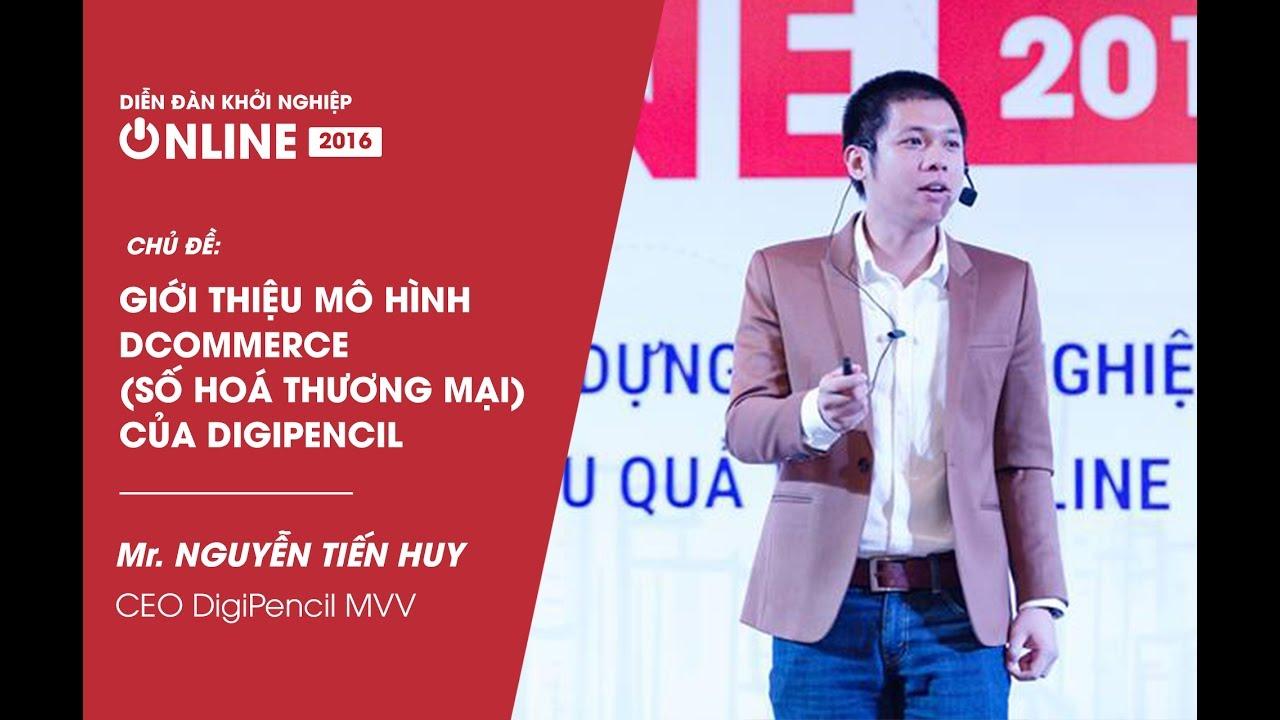 [Talkshow Khởi Nghiệp Online 2016]  Chia sẻ từ Chuyên gia Nguyễn Tiến Huy