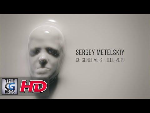 "CGI & VFX Showreels: ""CG Generalist Showreel 2019"" - by Sergey Metelskiy | TheCGBros"