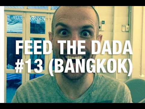 Feed The Dada #13 (Bangkok)
