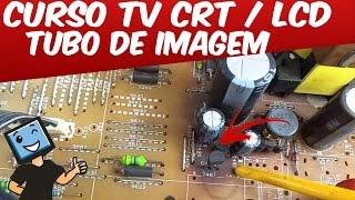 CURSO CONSERTO CONSERTO EM TV CRT / DICAS TUBO DE IMAGEM