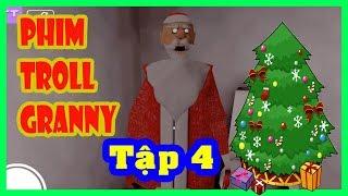 Granny Làm Bà Già Noel Đi Tặng Người Yêu Cho Các Cháu | Phim Troll Hài Granny | Tập 4