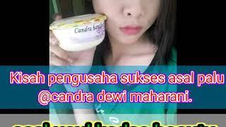 Download lagu pengusaha sukses asal palu candra dewi maharani... pemilik brand cosmatik kedas beauty..