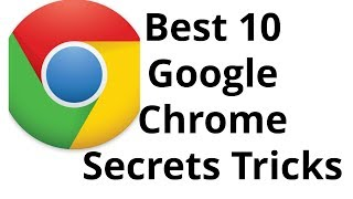 Google Chrome Tips :  Best 10 google chrome secrets Tricks and Tips you Should Try। EraIT