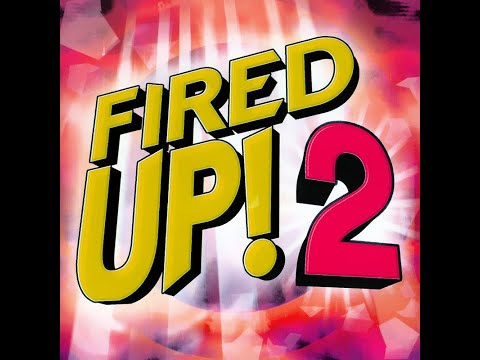 Fired Up! 2 - CD1