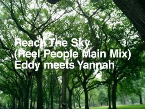 Reach the Sky (Reel People Main Mix) - Eddy meets Yannah