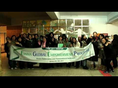 "Ewha Global Empowerment Program (2011 Winter) ""Asian Feminisms and Transnational Activism """