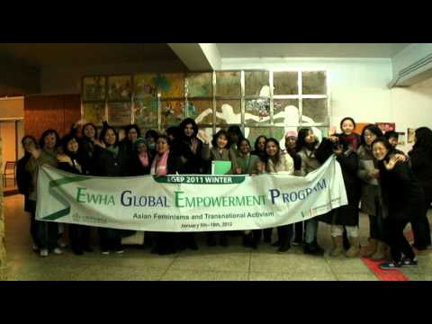 "Ewha Global Empowerment Program (2011 Winter) ""Asian Feminisms and Transnational Activism """