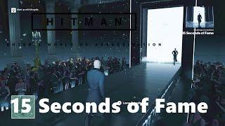 Hitman 2016 Opportunite 15 Seconds of Fame  l Kill Dalia Margolis
