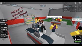 Roblox the Tanner Gamer's Little Shop #02