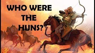 Attila The Hun: Who Were the Huns?
