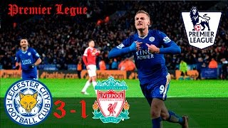 Leicester City vs Liverpool 3-1 - All Goals And summary Highlights * Premier League *27/02/2017 HD