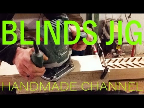 Router Jig for Wooden Blinds making - Woodworking on Handmade Channel