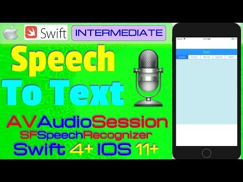 IOS 11, Swift 4, Intermediate, Tutorial: Multi Language Speech to Text (SFSpeechRecognizer)