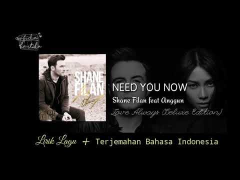 Shane Filan Feat. Anggun - Need You Now (Lyrics) | Lirik Lagu Dan Terjemahan Bahasa Indonesia