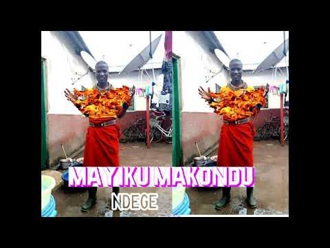 Download MAYIKU MAKONDU_NDEGE_0625686781_BY MBASHA STUDIO 2020
