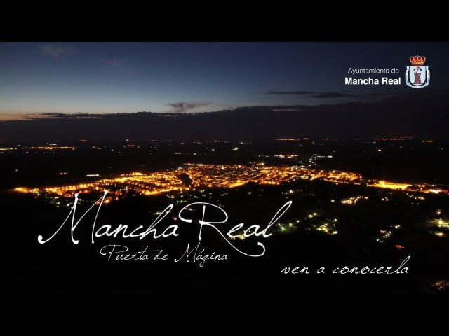 Video turístico promocional de Mancha Real - Ven a conocerla
