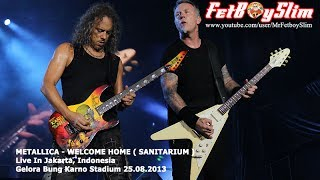 METALLICA - WELCOME HOME ( SANITARIUM ) live in Jakarta, Indonesia 2013