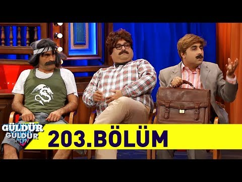 Güldür Güldür Show 203.Bölüm (Tek Parça Full HD)