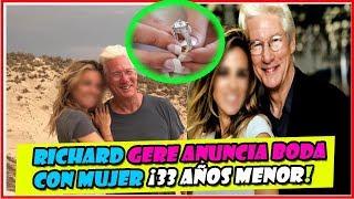Richard Gere anuncia su boda con Alejandra Silva, 33 años menor que él