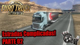Euro Truck 2 - Mais surpresas! Estradas complicadas! G27 Parte 2
