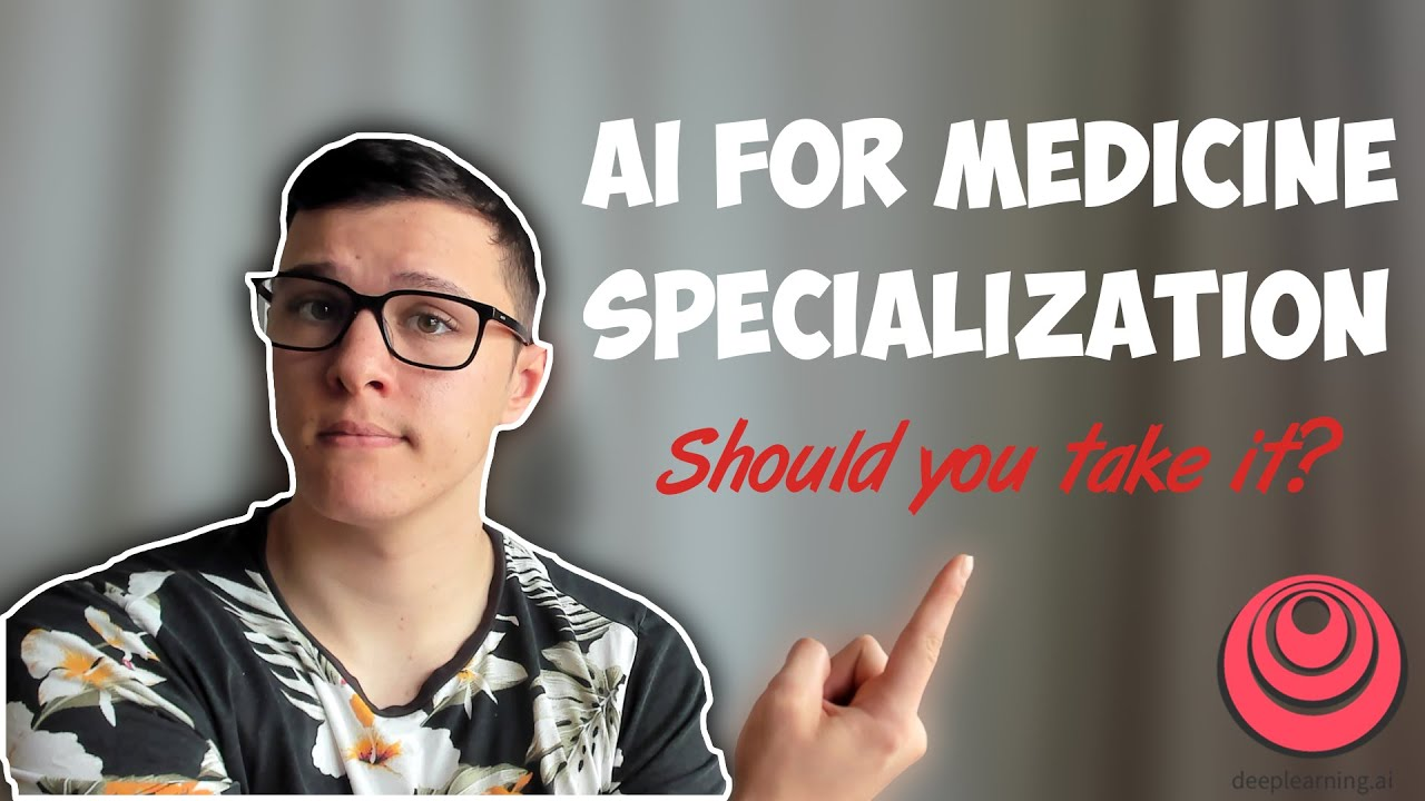 AI For Medicine Specialization: A Comprehensive Review - Should You Take It?