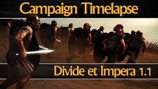 Divide et Impera 1.1 - CAMPAIGN TIMELAPSE (Total War: Rome 2)