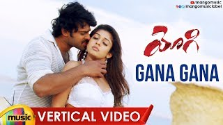 Prabhas Yogi Telugu Movie Songs | Gana Gana Gana Vertical Video Song | Nayanatara | Mango Music