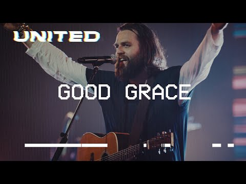 Good Grace (Live) - Hillsong UNITED Mp3