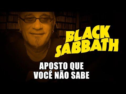 Black Sabbath - Aposto que Você Não Sabe