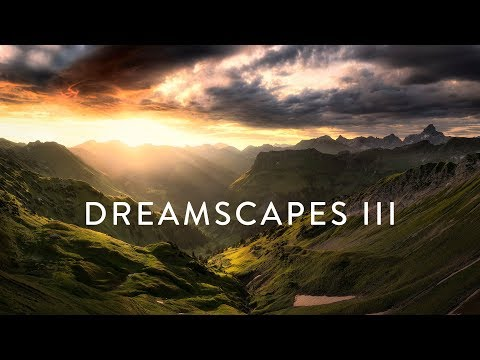 DREAMSCAPES III - ALLGÄU 4K60