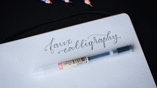 Faux Pointed Pen Calligraphy Tutorial