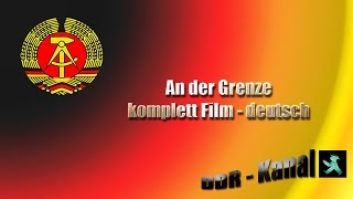 An der Grenze -  Film komplett Deutsch