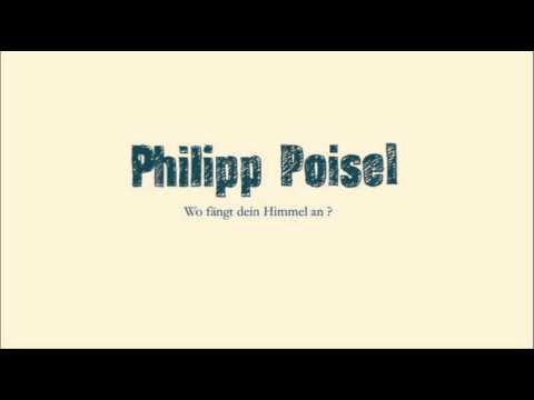 Philipp Poisel ► Mit jedem Deiner Fehler [HQ]